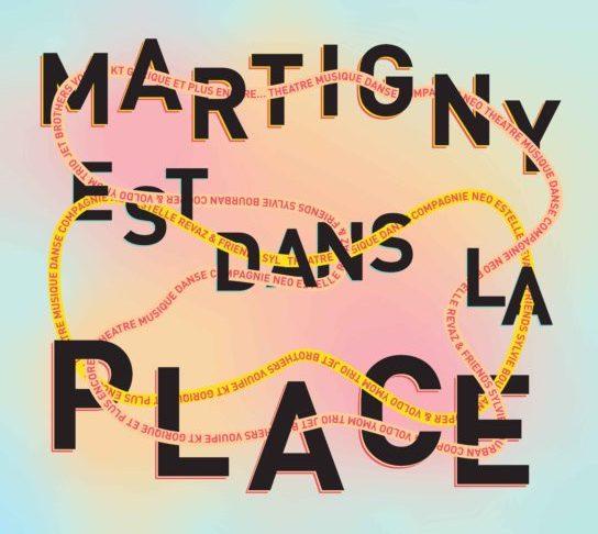 Martigny est dans la Place 2021
